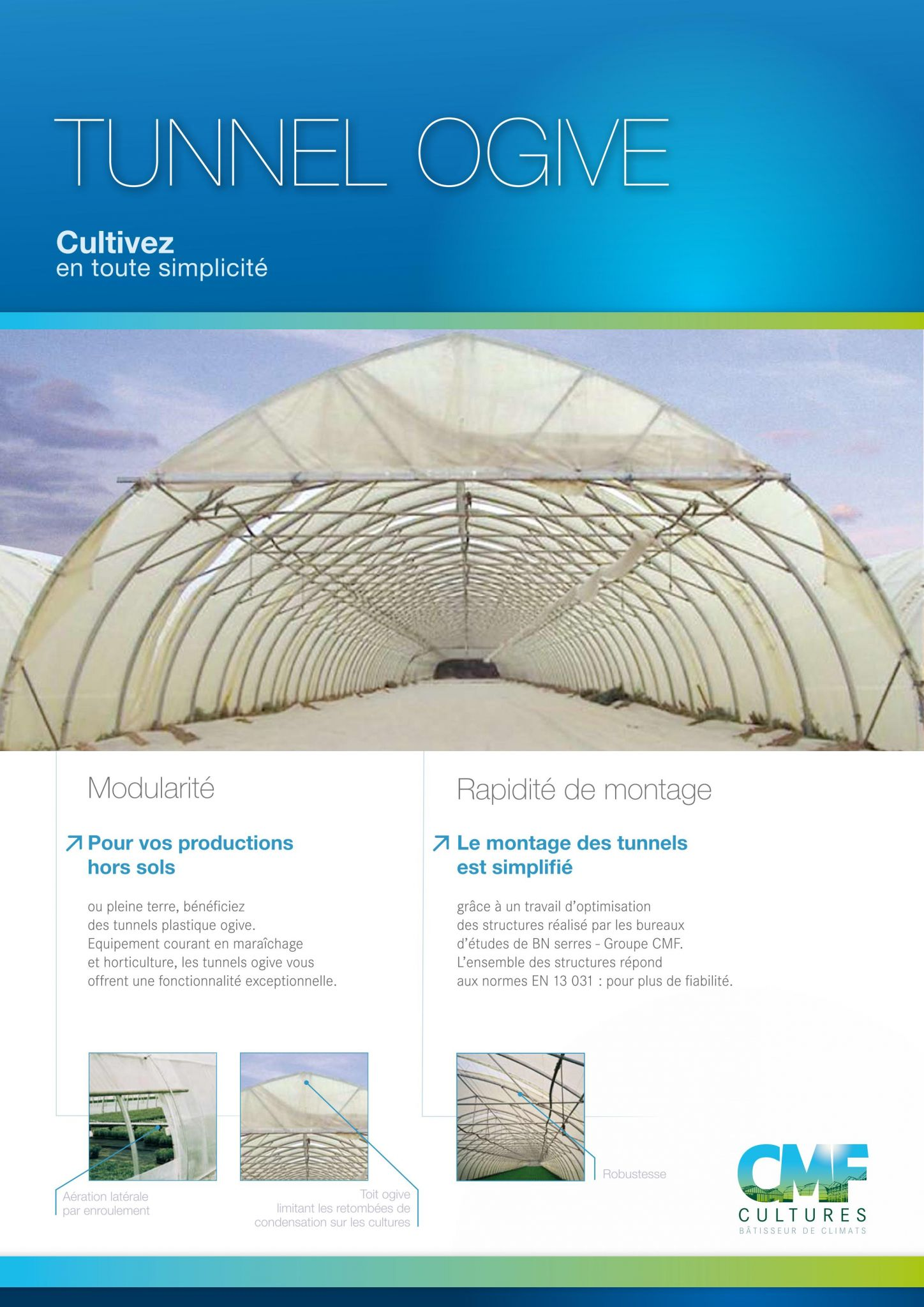 Serres plastique cmf cultures construction de serres de production groupe - Montage de serre tunnel ...